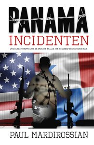Panamaincidenten. Paul Mardirossian.