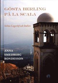 Gösta Berling på La Scala. Redigering för Makadam.