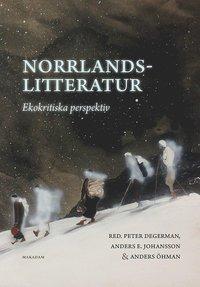 Norrlandslitteratur. Redigering för Makadam.