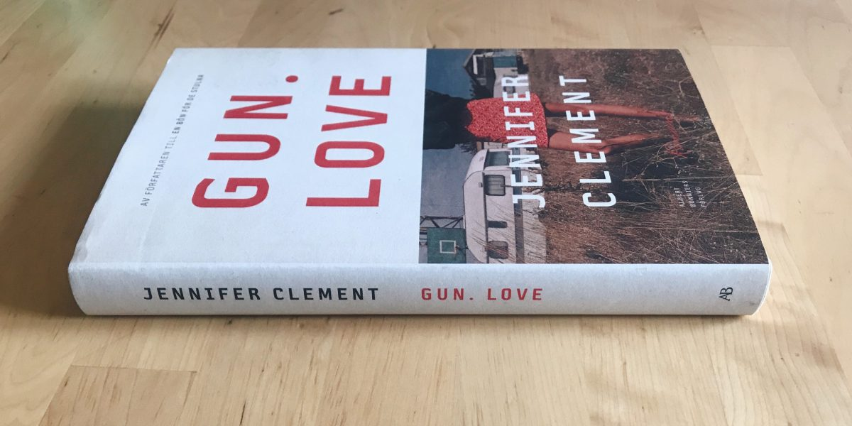 Gun Love av Jennifer Clement