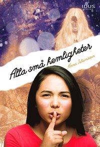 Alla små hemligheter. Korrektur för Anna Johansson.